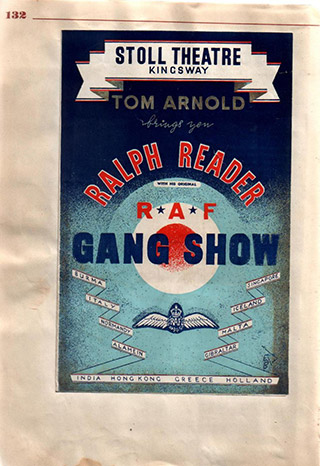 Page 102, Stoll Theatre, Kingsway. Tom Arnold - Ralph Reader with original RAF Gang Show
